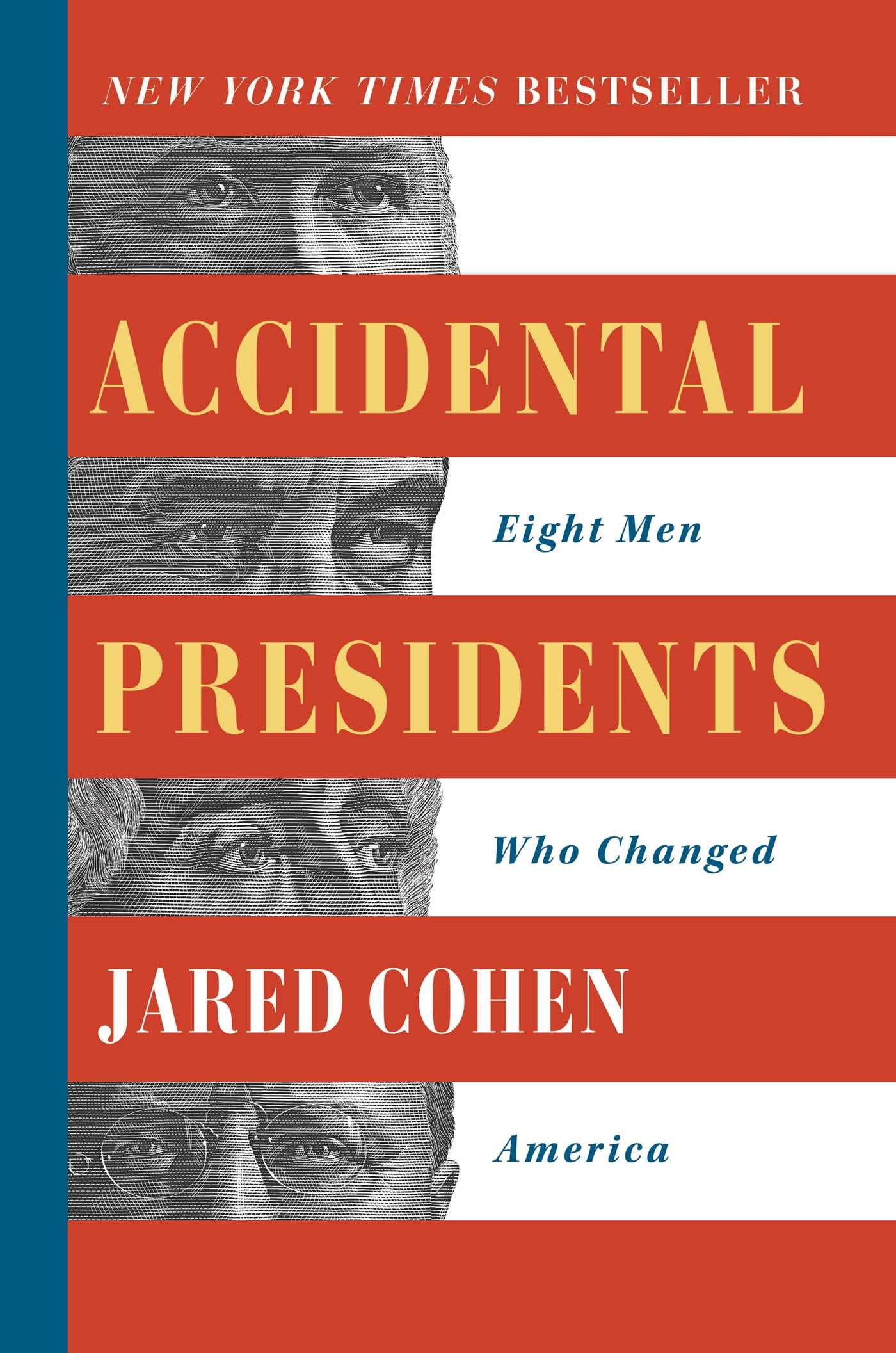 Jared Cohen Accidental Presidents