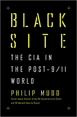 Philip Mudd explains the state of ournational intelligence and law enforcement agencies -- and revisits the CIA's Black Sites,where our nationaldebates on torture, waterboarding,counterterrorism, and the deepresponsibility to prevent another attack were born.