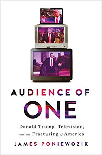 Poniewozik explains how Trump merged with televsion to become president -- and what happened to us: How, as TV & media changed over the last decades, so did we.