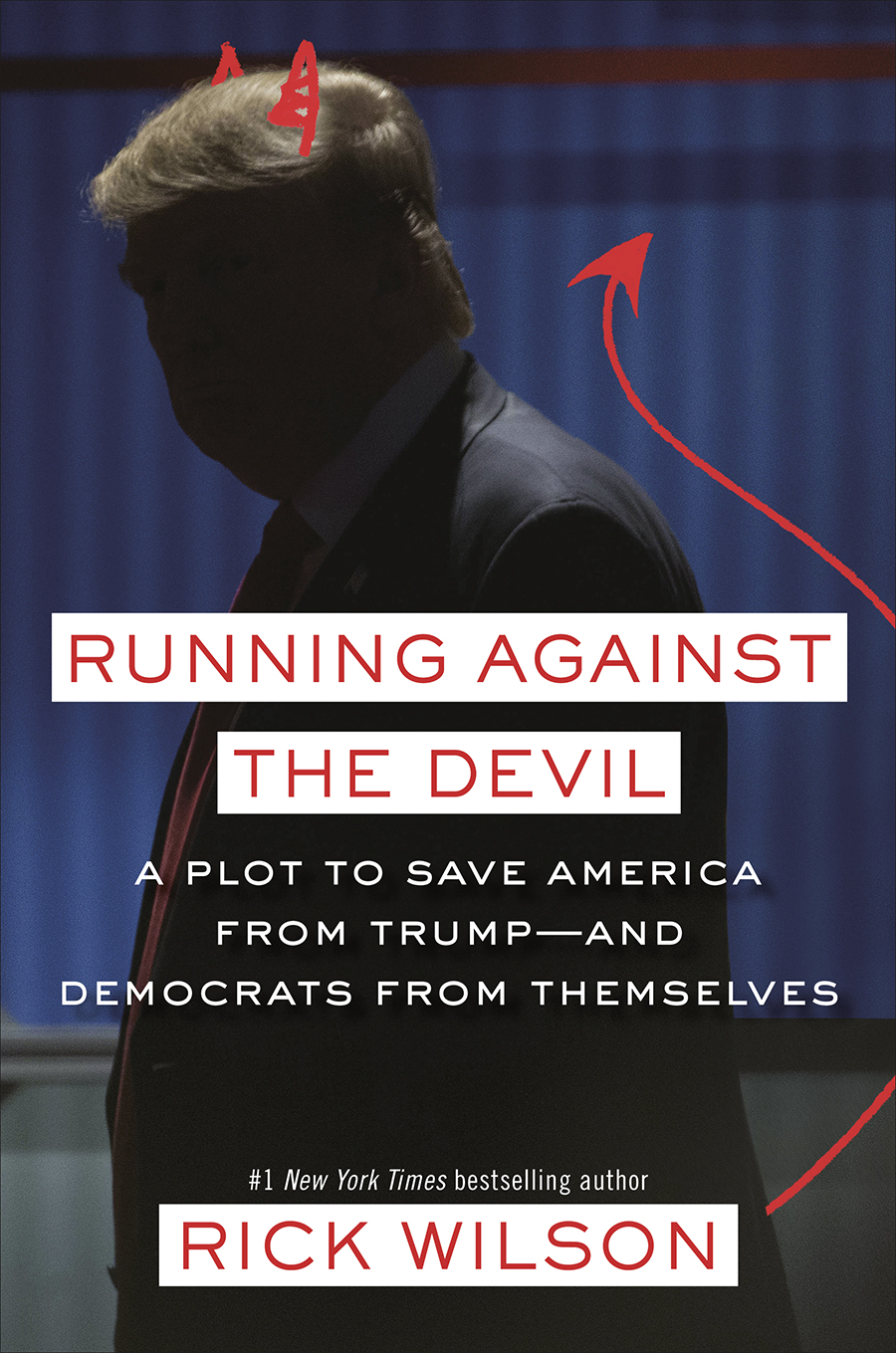 """Rick Wilson joins Chris Riback on Jan. 15 for a live conversation about the 2020 election, impeachment, and his new book, """"Running Against the Devil"""""""