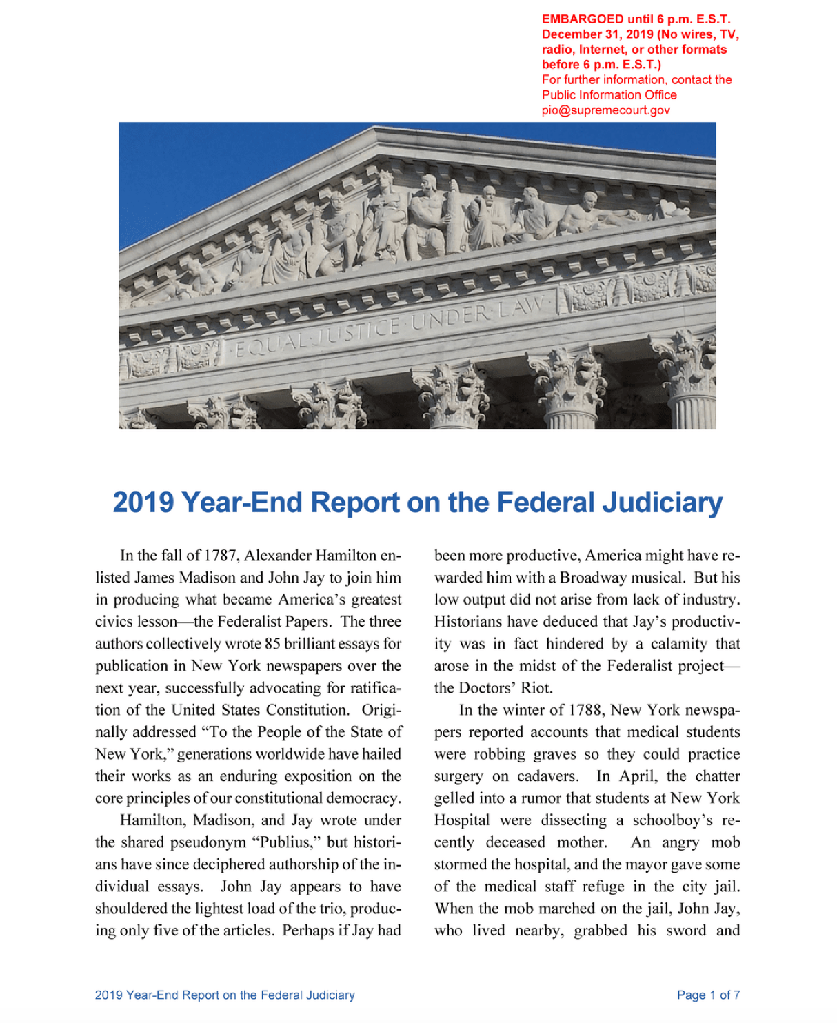 Chief Justice John G. Roberts published his annual Year-End Report on the Federal Judiciary. With the tensions among government branches – with an impeachment trial likely on the horizon – this year's report was widely anticipated.