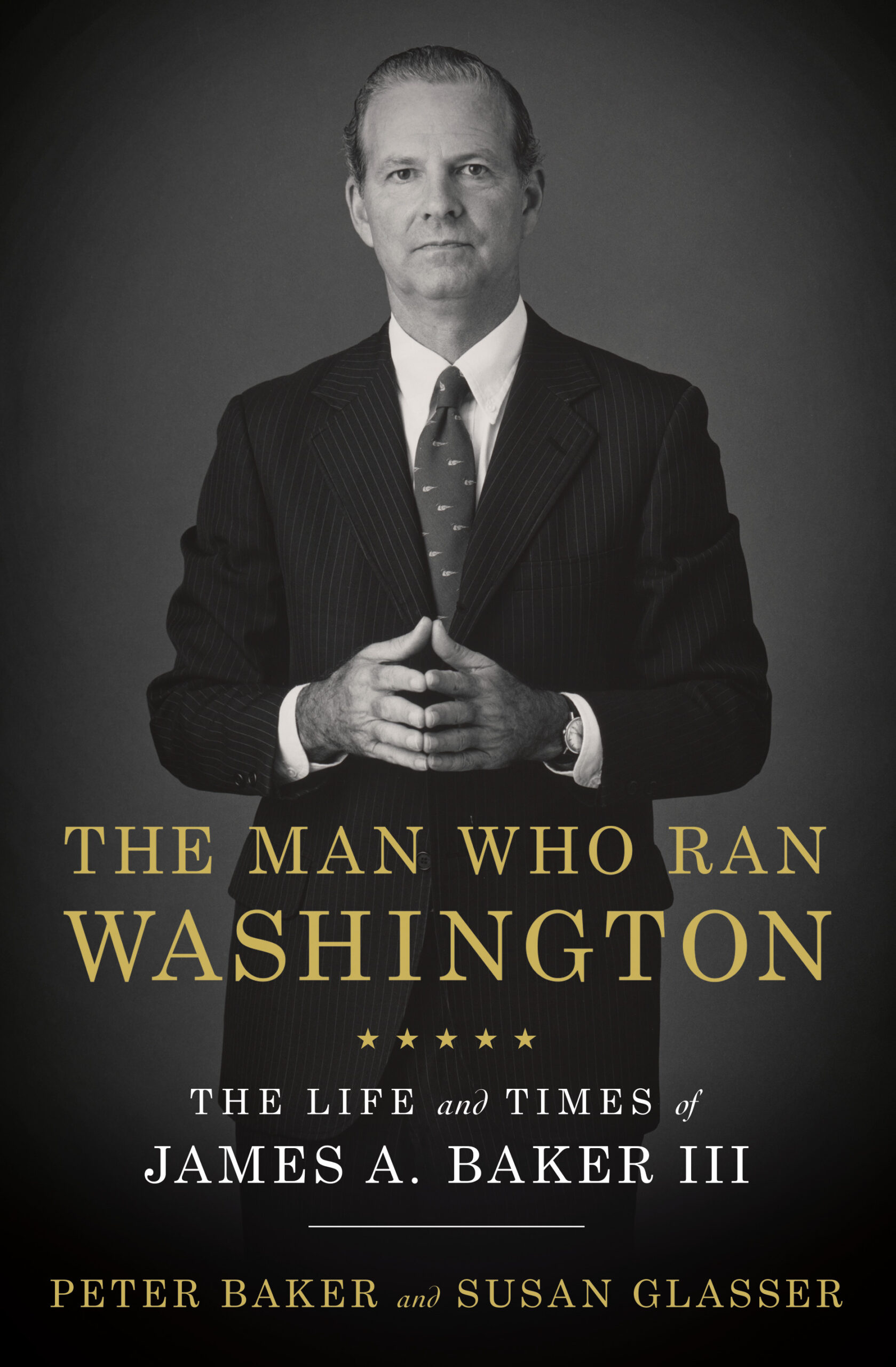 The man who ran Washington: James A. Baker III